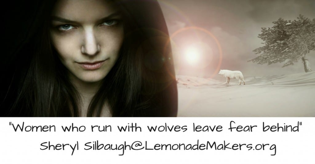 _Women who run with wolves leave fear behind_ Sheryl Silbaugh
